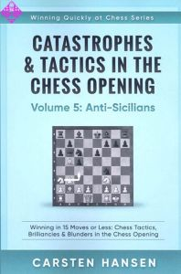 Catastrophes & Tactics 5: Anti-Sicilians