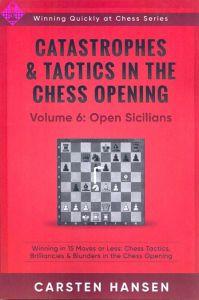 Catastrophes & Tactics 6: Open Sicilians