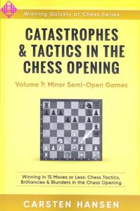 Catastrophes & Tactics 7: Minor Semi-Open G.