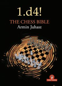 1.d4! The Chess Bible