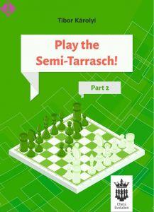 Play the Semi-Tarrasch - Part 2