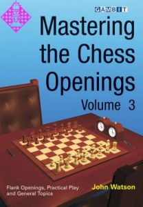 Mastering the Chess Openings - Vol. 3