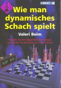 Wie man dynamisches Schach spielt