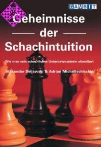 Geheimnisse der Schachintuition