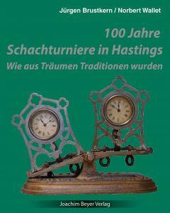 100 Jahre Schachturniere in Hastings
