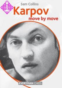 Karpov: Move by Move