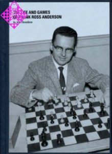 The Life and Games of Frank Ross Anderson