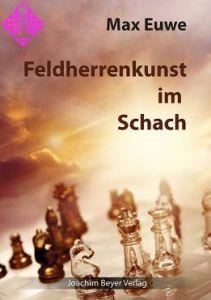 Feldherrenkunst im Schach