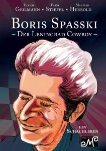 Boris Spasski - Der Leningrad Cowboy