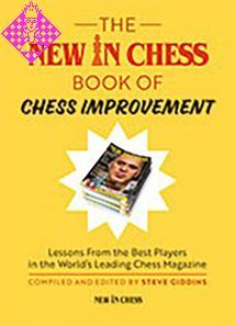 The New in Chess Book of Chess Improvement