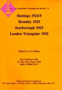 Hastings 1924/5, Bromley 1925, Scarborough 1925