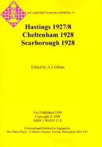 Hastings 1927/8, Cheltenham 1928, Scarborough 1928