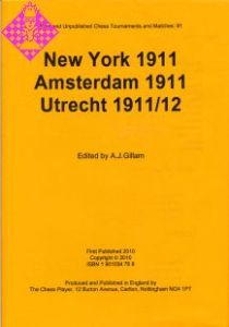 New York 1911, Amsterdam 1911, Utrecht 1911/12