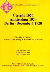Utrecht 1920, Amsterdam 1920, Berlin 1920