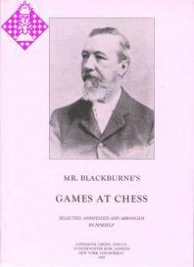 Mr. Blackburne's Games at Chess