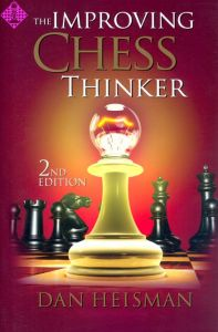 The Improving Chess Thinker - 2nd ed.
