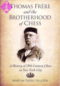 Thomas Frère and the Brotherhood of Chess