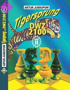 Tigersprung auf DWZ 2100 / Band II