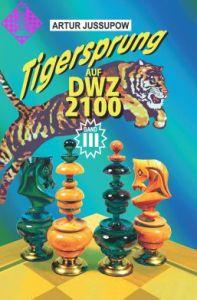 Tigersprung auf DWZ 2100 / Band III