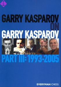 Garry Kasparov on Garry Kasparov 3 (pb)