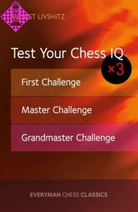 Test Your Chess IQ  x3