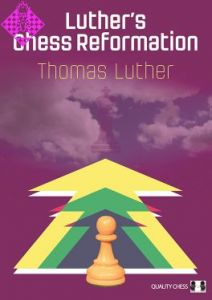 Luther´s Chess Reformation