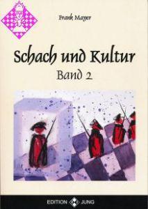 Schach und Kultur - Band 2