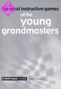 the most instructive games of the young grandmaste
