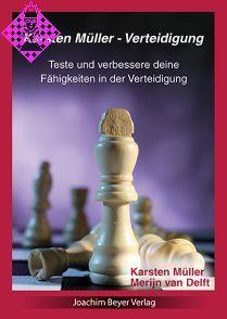 Karsten Müller - Verteidigung