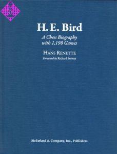 H.E. Bird - A Chess Biography
