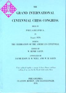 Centennial Chess Congress Philadelphia 1876