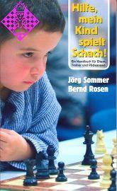 Hilfe, mein Kind spielt Schach!