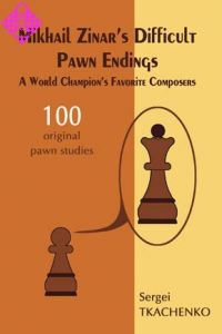 Mikhail Zinar's Difficult Pawn Endings