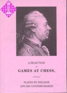 A Selection of Games at Chess..