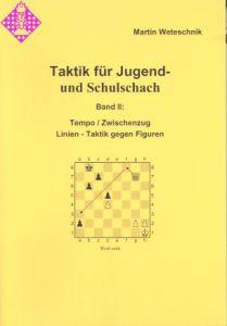 Taktik für Jugend- und Schulschach Band II 2