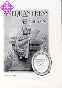 American Chess Magazin Vol. III - 1899