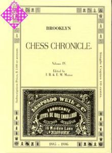 Brooklyn Chess Chronicle Vol. IV -  1885/1886