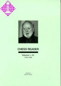 Chess Reader Volume I. - VI.
