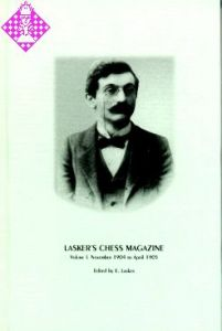 Lasker's Chess Magazine Vol. I