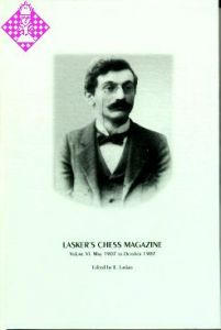 Lasker's Chess Magazine Vol. VI
