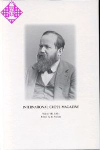 International Chess Magazine Vol. VII - 1891