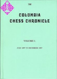 Columbia Chess Chronicle Vol. I