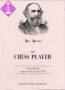 The Chess Player Vol. III