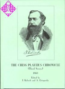 The Chess Player's Chronicle 1860