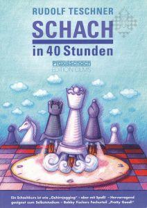 Schach in 40 Stunden /reduziert