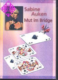 Mut im Bridge
