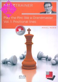 Play the Pirc like a GM - Vol. 1
