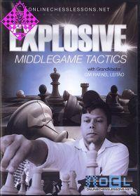 Explosive Middlegame Tactics