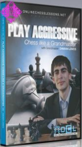 Play Aggressive Chess like a GM