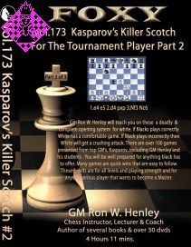Kasparov´s Killer Scotch -  Part 2